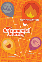 Confirmation Resource - my Sacramental Journey: Confirmation