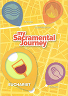 Eucharist Resource - my Sacramental Journey: Eucharist